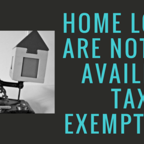 Buying A Home on Loan Only for Saving on Taxes is Not a Good Idea